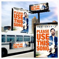 Please Use This Song — Jon LaJoie