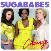 Change — Sugababes