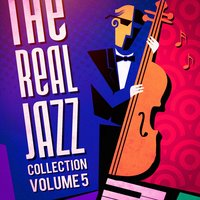 The Real Jazz Collection, Vol. 5 — Smooth Jazz
