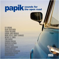 Sounds for the Open Road — Papik