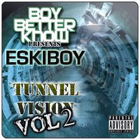 Tunnel Vision Vol 2 — Wiley Aka Eskiboy