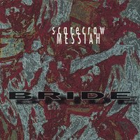 Scarecrow Messiah — Bride