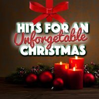Hits for an Unforgettable Xmas — Merry Christmas Party Singers