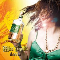 Miss Tequila — DONNA