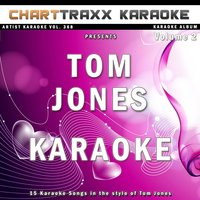 Artist Karaoke, Vol. 368 : Sing the Songs of Tom Jones, Vol. 2 — Charttraxx Karaoke