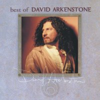 The Best Of David Arkenstone — David Arkenstone