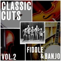 Classic Cuts - Fiddle and Banjo - Vol. 2 — Blueridge Mountain Bluegrass Band and The North Country Fiddlers