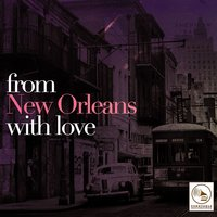 From New Orleans with Love — сборник