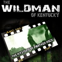 The Wildman of Kentucky: The Mystery of Panther Rock Soundtrack — сборник