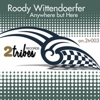 Anywhere But Here — Roody Wittendoerfer