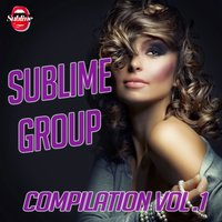 Sublime Group Compilation Vol. 1 — сборник