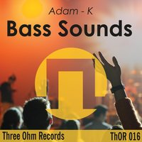 Bass Sounds — Adam-K
