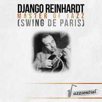 Master of Jazz (Swing de Paris) — Django Reinhardt, Django Reinhardt et le Quintette du Hot Club France