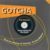 Love Letters in the Sand — Pat Boone