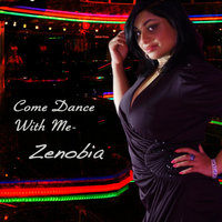 Come Dance With Me — Zenobia