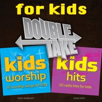 Double Take - Kids Hits — сборник