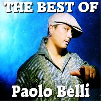 The best of paolo belli — Paolo Belli