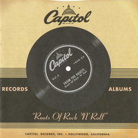 "Capitol Records From The Vaults: ""Roots Of Rock 'N' Roll"" — сборник"