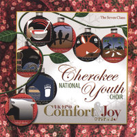 Comfort & Joy — Cherokee National Youth Choir