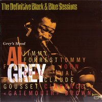 "Grey's Mood (1975) — Al Grey, Clarence ""Gatemouth"" Brown"