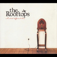 A Hundred Different Lives — The Rooftops