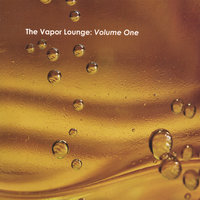 The Vapor Lounge: Volume One — сборник