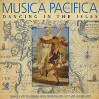 Dancing in the Isles — Musica Pacifica