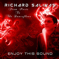Enjoy This Sound — Richard Salinas