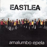 Amalumbo Epela — Eastlea