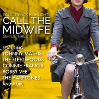 Call the Midwife: Soundtrack Highlights Series Three — сборник