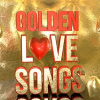 Golden Love Songs - Hot Modern Sexy Make out Moods — Party Buzz