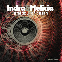 Shadow of Death — Indra, Melicia
