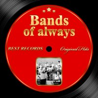 Original Hits: Bands of Always — Джордж Гершвин, Irving Berlin, Иоганн Штраус-сын