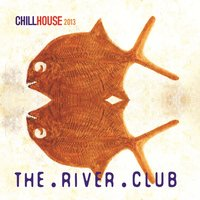 The River Club — The River Club