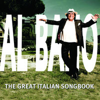 The Great Italian Songbook — Al Bano Carrisi