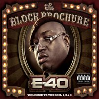 The Block Brochure: Welcome To The Soil 1,2, and 3 — E-40