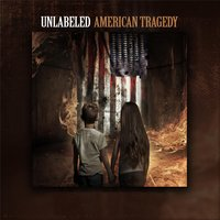 American Tragedy — Unlabeled