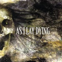 An Ocean Between Us — As I Lay Dying