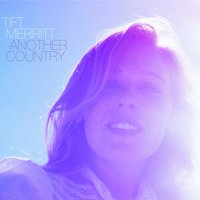 Another Country — Tift Merritt