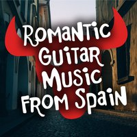Romantic Guitar Music from Spain — Rumbas de España, Romanticos De La Guitarra, Romanticos De La Guitarra|Rumbas de España