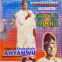 Okolo Na Ogoja — Chief Dr. Ekwegbalu Anyanwu & His Blues Nationale