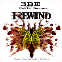 Rewind Part 1 — 3BE, 3BE featuring Kelly Barnes
