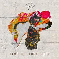Time of Your Life — Jet Set