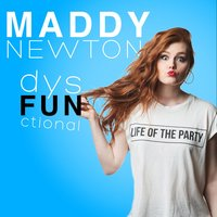dysFUNctional — Maddy Newton