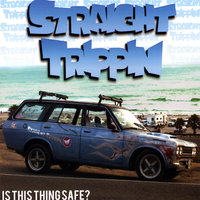 Is This Thing Safe? — Straight Trippin