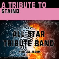A Tribute to Staind — All Star Tribute Band