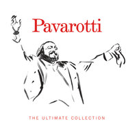 The Ultimate Collection — Luciano Pavarotti