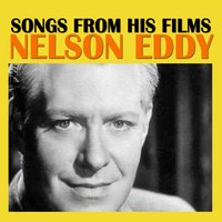 Songs from His Films — Nelson Eddy