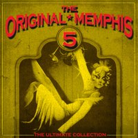 The Ultimate Collection — The Original Memphis Five
