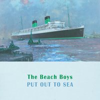 Put Out To Sea — The Beach Boys